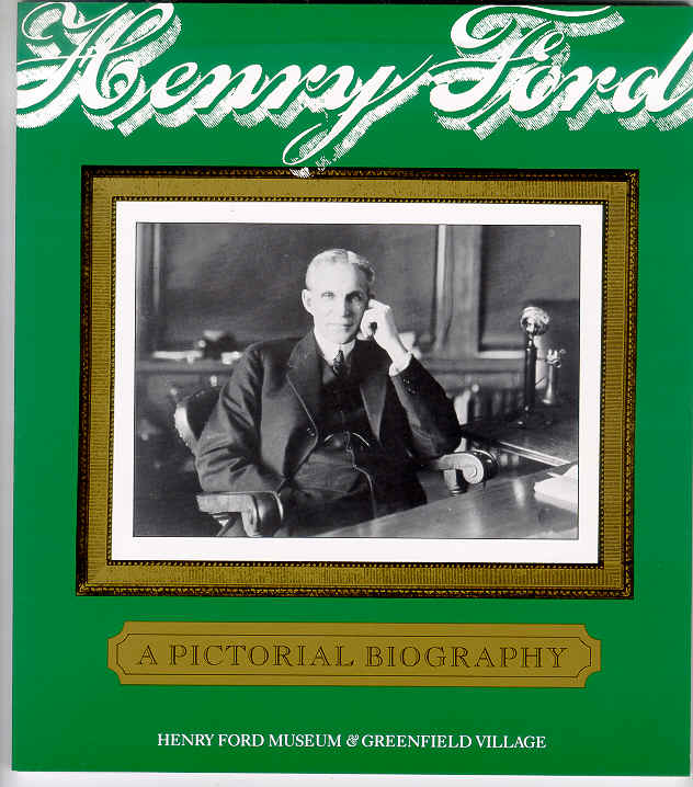 a biography of henry ford Find out more about the history of henry ford, including videos, interesting articles, pictures, historical features and more get all the facts on historycom.